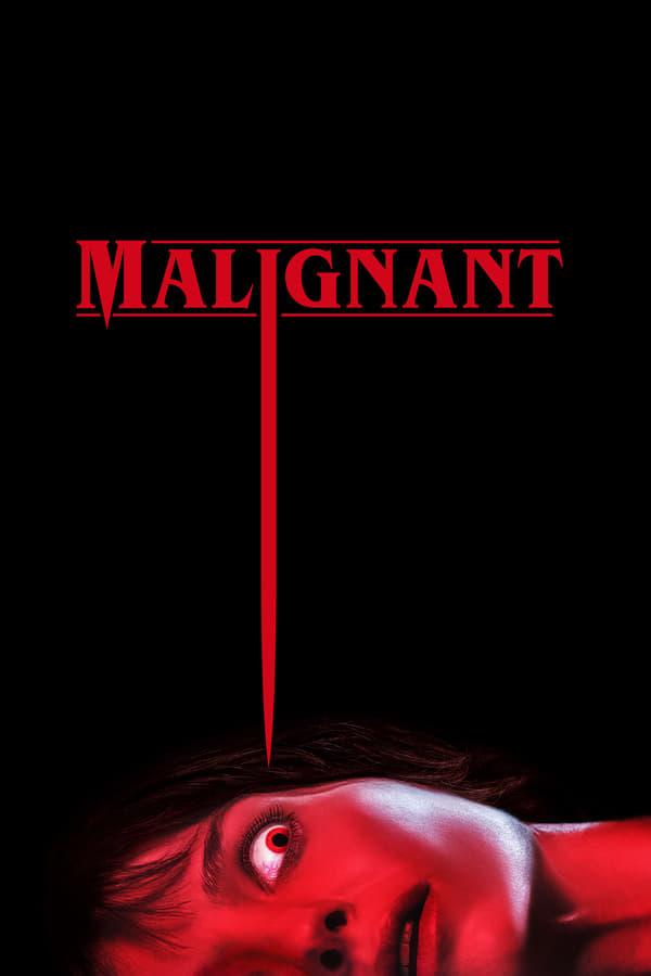 ბოროტი / Malignant