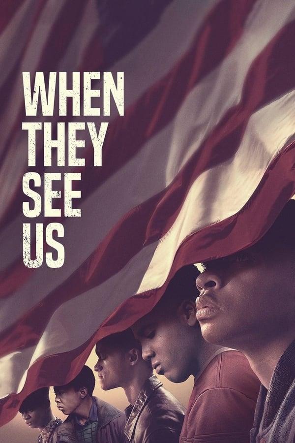 როცა ისინი დაგვინახავენ / When They See Us