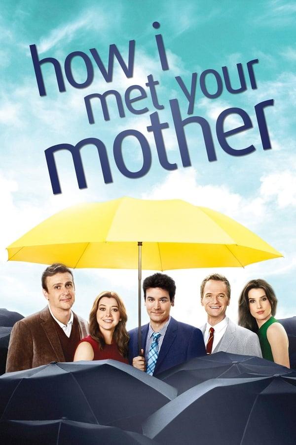 როგორ შევხვდი დედათქვენს / How I Met Your Mother