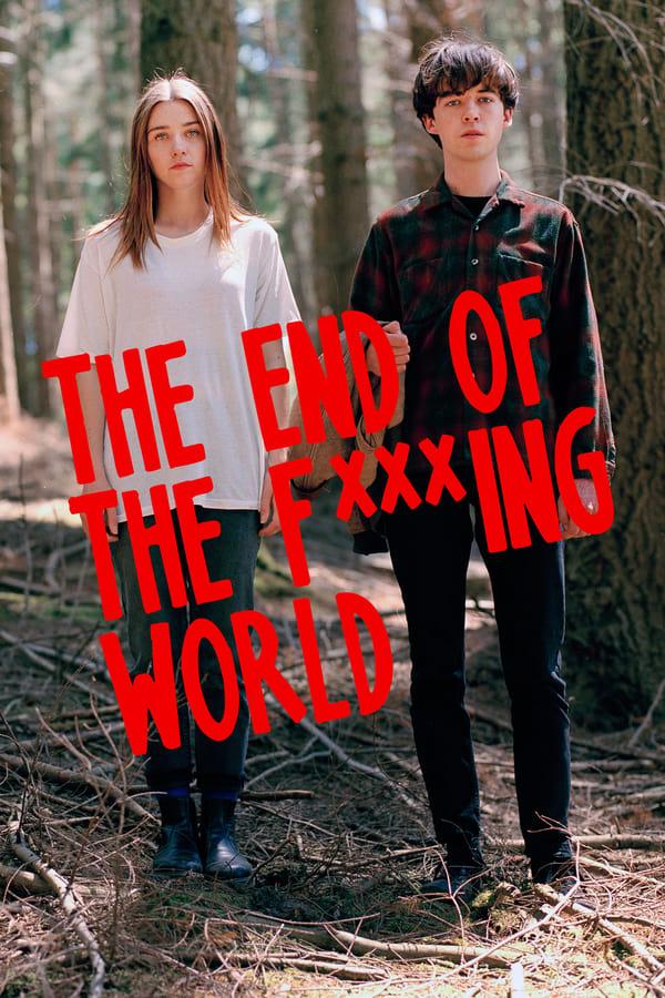 წყეული სამყაროს დასასრული / The End of the F***ing World