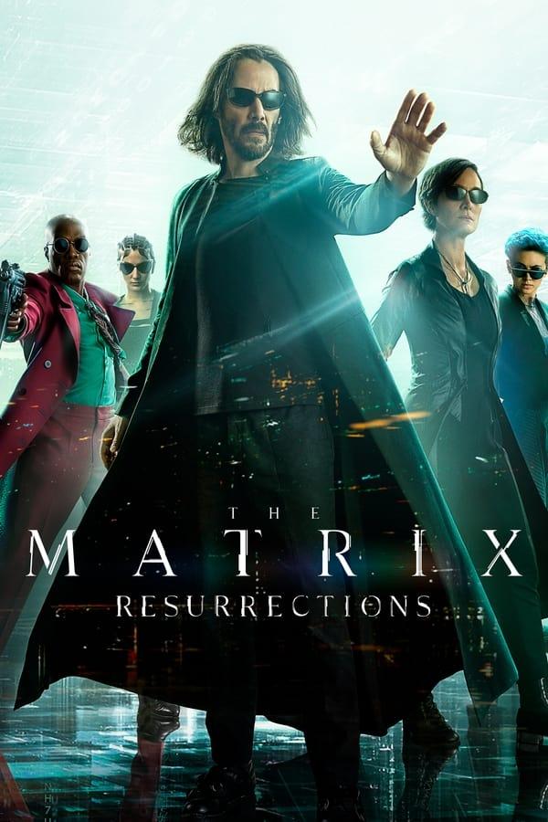 მატრიცა: აღდგომა / The Matrix: Resurrections