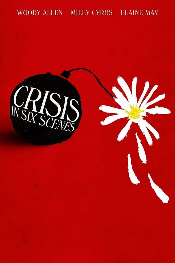 კრიზისი 6 სცენაში / Crisis in Six Scenes
