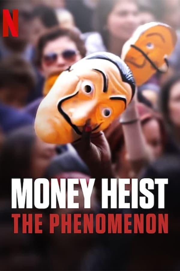 ქაღალდის სახლი: ფენომენი / Money Heist: The Phenomenon